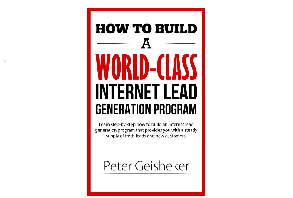 FREE Ebook – How to build a world-class Internet lead generation program